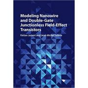 Modeling Nanowire and Double-Gate Junctionless Field-Effect Transistors - Farzan Jazaeri, Jean-Michel Sallese