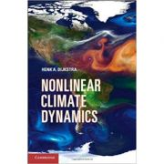 Nonlinear Climate Dynamics - Henk A. Dijkstra
