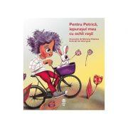 Pentru Petrica, iepurasul meu cu ochii rosii - Sinziana Popescu