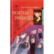 Printesa Poruncita - Astrid Henn, Johanna Lindemann