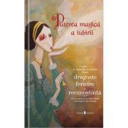 Puterea magica a iubirii. 13 basme din jurul lumii - Szabo Eniko