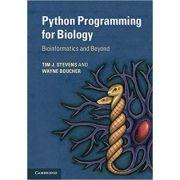 Python Programming for Biology: Bioinformatics and Beyond - Tim J. Stevens, Wayne Boucher