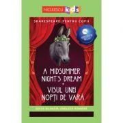 Shakespeare pentru copii. Visul unei nopti de vara. Editie bilingva, include Audiobook
