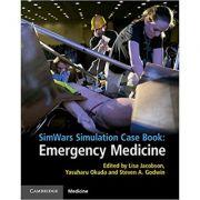 SimWars Simulation Case Book: Emergency Medicine - Lisa Jacobson, Yasuharu Okuda, Steven A. Godwin