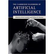 The Cambridge Handbook of Artificial Intelligence - Keith Frankish, William M. Ramsey