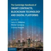 The Cambridge Handbook of Smart Contracts, Blockchain Technology and Digital Platforms - Larry A. DiMatteo, Michel Cannarsa, Cristina Poncibo