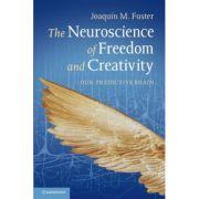 The Neuroscience of Freedom and Creativity: Our Predictive Brain - Professor Joaquín M. Fuster