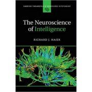 The Neuroscience of Intelligence - Richard J. Haier