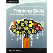 Thinking Skills: Critical Thinking and Problem Solving - John Butterworth, Geoff Thwaites