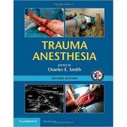 Trauma Anesthesia - Charles E. Smith