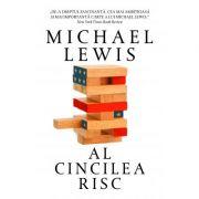 Al cincilea risc - Michael Lewis