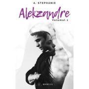 Alekzandre volumul I - A. Stephanie