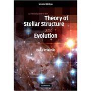 An Introduction to the Theory of Stellar Structure and Evolution - Dina Prialnik