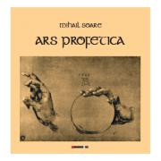 Ars profetica - Mihail Soare