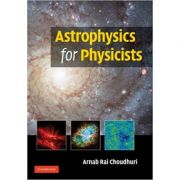Astrophysics for Physicists - Arnab Rai Choudhuri