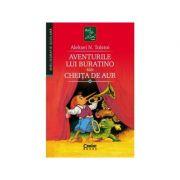 Aventurile lui Buratino sau Cheita de Aur - Aleksei Nikolaevici Tolstoi