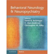 Behavioral Neurology & Neuropsychiatry - David B. Arciniegas, C. Alan Anderson, Christopher M. Filley