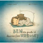 Ben nu poate sa doarma fara Ursulet - Joëlle Tourlonias, Michael Engler
