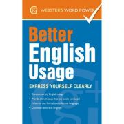 Better English Usage. Express yourself clearly - Betty Kirkpatrick