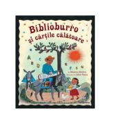 Biblioburro si cartile calatoare - Monica Brown
