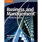 Business and Management for the IB Diploma - Peter Stimpson, Alex Smith