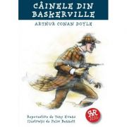 Cainele din Baskerville - Arthur Conan Doyle. Repovestire de Tony Evans