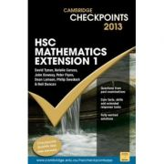 Cambridge Checkpoints HSC Mathematics Extension 1 2013 - Neil Duncan, David Tynan, Natalie Caruso, John Dowsey, Peter Flynn, Dean Lamson, Philip Swedosh