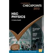 Cambridge Checkpoints HSC Physics 2013 - Sydney Boydell, Robert Braidwood
