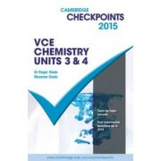 Cambridge Checkpoints VCE Chemistry Units 3 and 4 2015 - Roger Slade, Maureen Slade