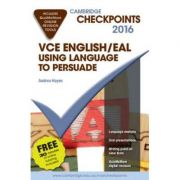 Cambridge Checkpoints VCE English/EAL Using Language to Persuade 2016 and Quiz Me More - Andrea Hayes