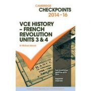 Cambridge Checkpoints VCE History - French Revolution 2014-16 and Quiz Me More - Michael Adcock