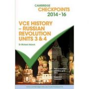 Cambridge Checkpoints VCE History - Russian Revolution 2014-16 and Quiz Me More - Michael Adcock