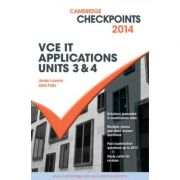 Cambridge Checkpoints VCE IT Applications Units 3 and 4 2015 and Quiz Me More - Colin Potts, James Lawson