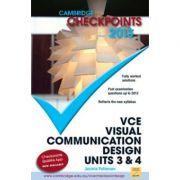 Cambridge Checkpoints VCE Visual Communication Design Units 3 and 4 2013 - Jacinta Patterson