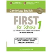Cambridge English First for Schools 1 for Revised Exam from 2015 Student's Book without Answers: Authentic Examination Papers from Cambridge English Language Assessment