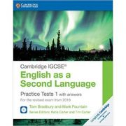 Cambridge IGCSE® English as a Second Language Practice Tests 1 with Answers and Audio CDs (2): For the Revised Exam from 2019 - Tom Bradbury, Mark Fountain
