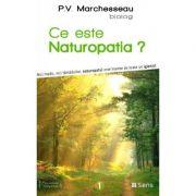 Ce este naturopatia? - P. V. Marchesseau
