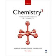 Chemistry³: Introducing inorganic, organic and physical chemistry - Andrew Burrows, John Holman, Andrew Parsons, Gwen Pilling, Gareth Price