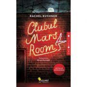 Clubul Mars Room - Rachel Kushner
