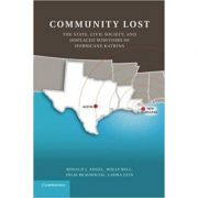 Community Lost: The State, Civil Society, and Displaced Survivors of Hurricane Katrina - Ronald J. Angel, Holly Bell, Julie Beausoleil, Laura Lein