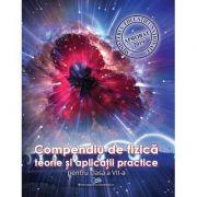 Compendiu de fizica. Teorie si aplicatii practice pentru clasa a VII-a - Carmen Gabriela Bostan