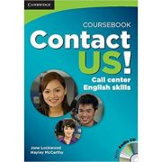 Contact Us! Coursebook with Audio CD: Call Center English Skills, B2 High Intermediate - C1 Advanced - Jane Lockwood, Hayley McCarthy