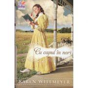 Cu capul in nori - Karen Witemeyer