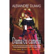 Dama cu camelii - Alexandre Dumas