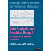 Data Analysis and Graphics Using R: An Example-Based Approach - John Maindonald, W. John Braun