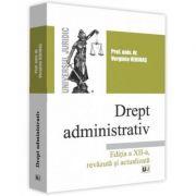 Drept administrativ. Editia a 12-a revazuta si actualizata - Verginia Vedinas