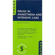 Drugs in Anaesthesia and Intensive Care - Edward Scarth, Susan Smith