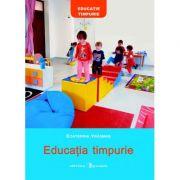 Educatia timpurie - Ecaterina Vrasmas