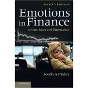 Emotions in Finance: Booms, Busts and Uncertainty - Jocelyn Pixley