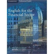 English for the Financial Sector Student's Book - Ian MacKenzie